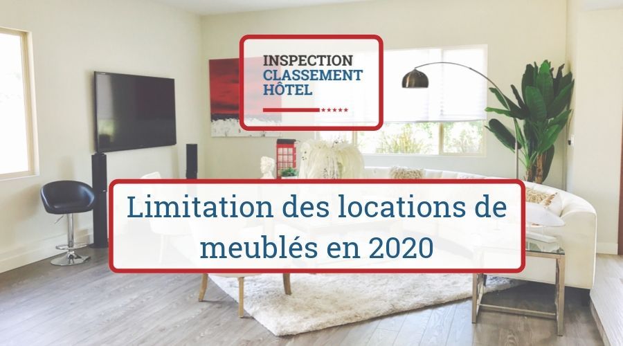 Limitation des locations de meublés en 2020